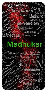 Madhukar (Lover, Honey Bee) Name & Sign Printed All over customize & Personalized!! Protective back cover for your Smart Phone : Apple iPhone 6-Plus