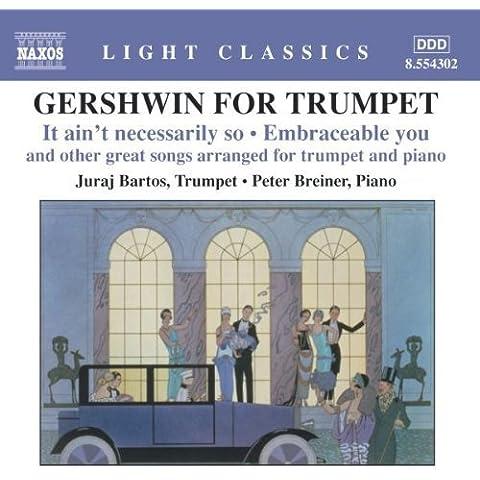 Gershwin for Trumpet: It Ain