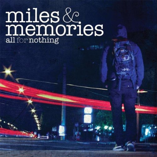 Miles and Memories by All For Nothing