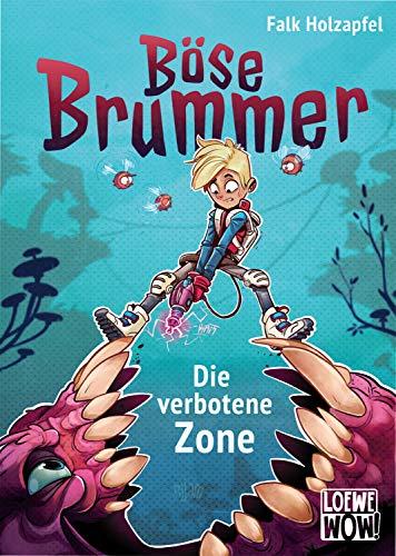 Böse Brummer - Die verbotene Zone: Präsentiert von Loewe Wow! - Wenn Lesen WOW! macht.