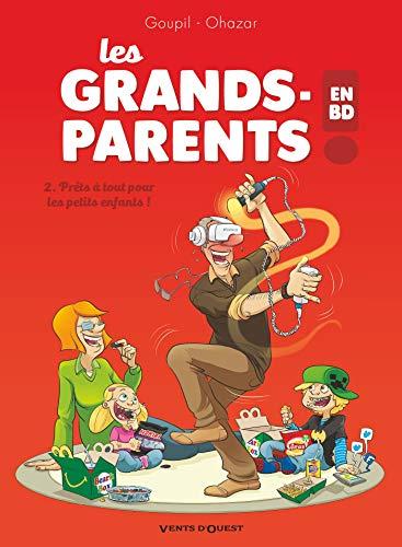 Les Grands-Parents en BD - Tome 02: Prêts à tout pour les petits enfants ! par Jacky Goupil