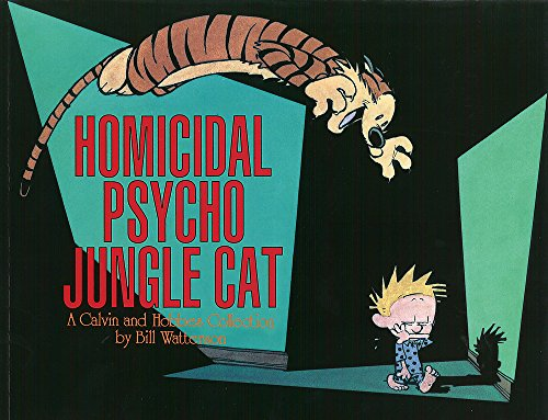 HOMICIDAL PSYCHO JUNGLE CAT par Bill Watterson