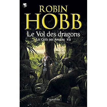 Les Cités des Anciens (Tome 7) - Le vol des dragons (FANTASY)
