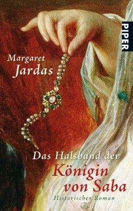 Buchseite und Rezensionen zu 'Das Halsband der Königin von Saba: Historischer Roman' von Margaret Jardas