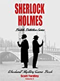 British Detective Mysteries: Sherlock Holmes British Detective Series (British Mysteries On Kindle Unlimited Book 2)