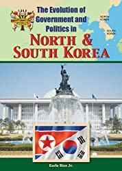 North & South Korea (Evolution Of Government & Politics)