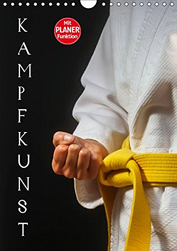 Kampfkunst (Wandkalender 2019 DIN A4 hoch): Fotografien vom Kampfkunst-Training (Geburtstagskalender, 14 Seiten ) (CALVENDO Sport)