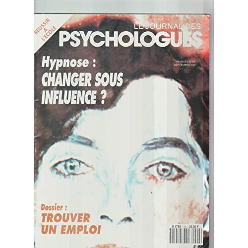 Le Journal Des Psychologues N° 90 : Hypnose: Changer Sous Influence?
