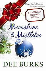 Moonshine & Mistletoe: A Placerville Christmas Novella (English Edition)