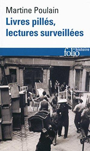 Livres pillés, lectures surveillées (Folio Histoire) par Martine Poulain