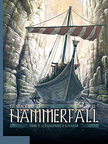 Hammerfall - tome 3 - Les gardiens d'Elivagar