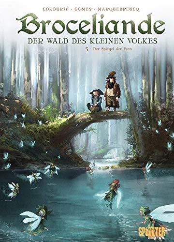 Broceliande. Band 5: Der Spiegel der Feen (Broceliande / Der Wald des kleinen Volkes)