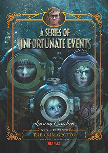 A Series of Unfortunate Events #11: The Grim Grotto Netflix Tie-In por Lemony Snicket