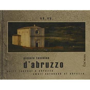 Piccolo Taccuino D'abruzzo. Ediz. Illustrata