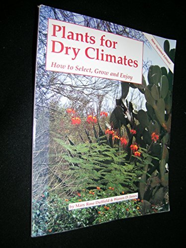 Plants for dry climates: how to select, grow & enjoy by Warren Jones (1987-01-01)