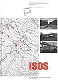 ISOS, Ortsbilder von nationaler Bedeutung Kanton Luzern: Inventar der schützenswerten Ortsbilder der Schweiz (ISOS, Inventar der schützenswerten Ortsbilder der Schweiz)