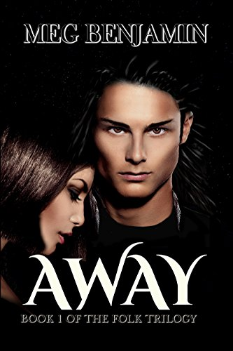 Away (The Folk Trilogy Book 1) by [Benjamin, Meg]