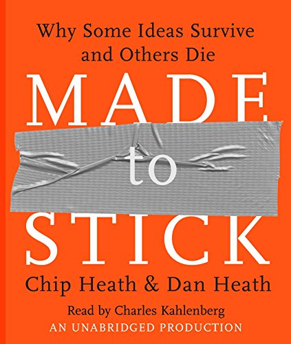 Made to Stick: Why Some Ideas Survive and Others Die State University-chip