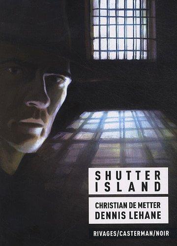 Shutter Island par Dennis Lehane, Christian de Metter