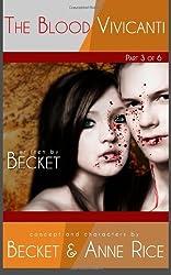 The Blood Vivicanti - Part 3
