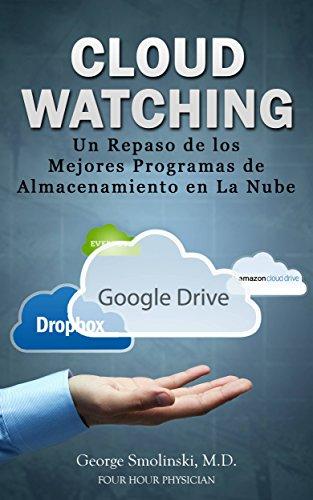 Cloud Watching: Un Repaso de los Mejores Programas de Almacenamiento en La Nube