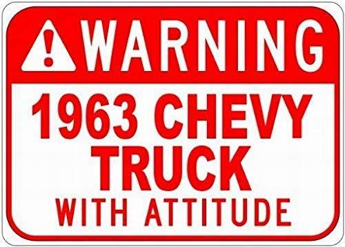 WallAdorn 1963 63 Chevy Truck Warning with Attitude s Eisen Poster Malerei Blechschild Vintage Wall Decor für Cafe Bar Pub Home (Chevy Truck Lichter)