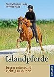 Islandpferde: besser reiten und richtig ausbilden