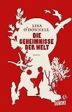 Die Geheimnisse der Welt: Roman