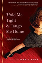 Hold Me Tight and Tango Me Home (English Edition)