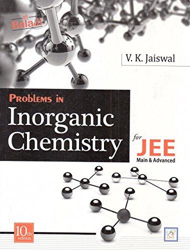 Balaji Problems in Inorganic Chemistry for JEE Main & Advanced by V.K. Jaiswal