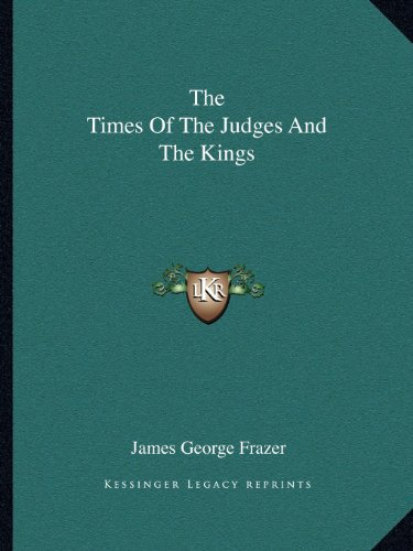 The Times of the Judges and the Kings