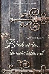 Blind ist der, der nicht lieben will (Die Ostküsten-Reihe 2)