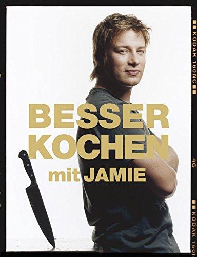 Buchseite und Rezensionen zu 'Besser kochen mit Jamie Oliver' von Jamie Oliver