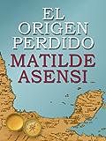 El origen perdido (Spanish Edition)