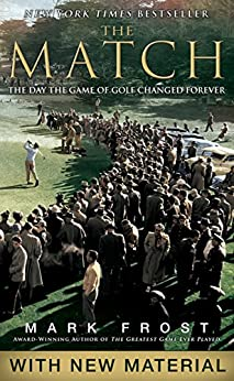 The Match: The Day the Game of Golf Changed Forever (English Edition)