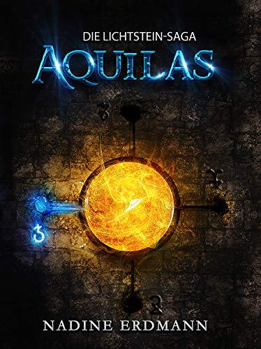 Buchseite und Rezensionen zu 'Die Lichtstein-Saga 1: Aquilas' von Nadine Erdmann