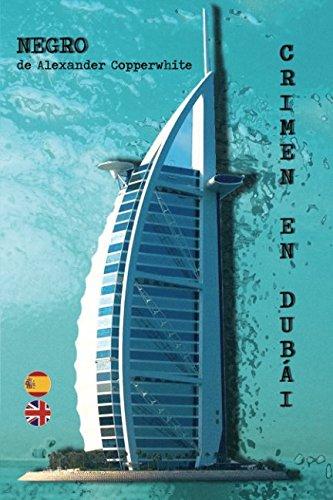Negro - Crimen en Dubái (Los casos de Francisco Valiente Polillas)