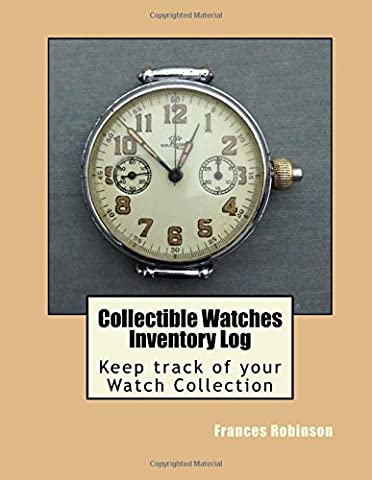Collectible Watches Inventory Log: Keep track of your Watches (of all types) in the Collectible Watches Inventory Log. Track up to 1000 items in one convenient