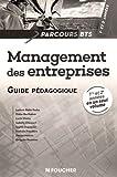 Parcours Management des entreprises BTS 1re et 2e années Guide pédagogique