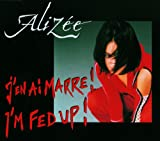 J'en ai marre - I'm fed up [MAXI-CD]