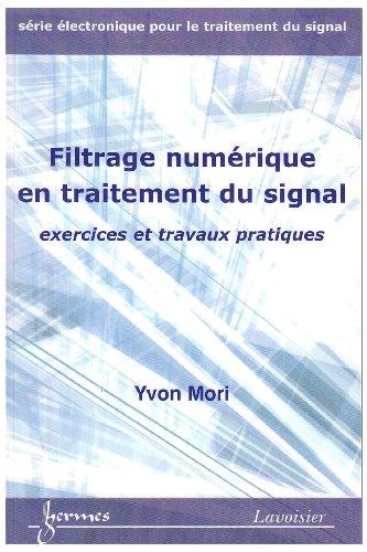 Filtrage numérique en traitement du signal : Exercices et travaux pratiques