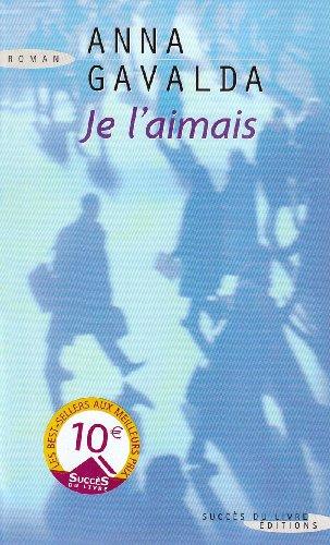 Portada del libro Je l'Aimais by Gavalda Anna