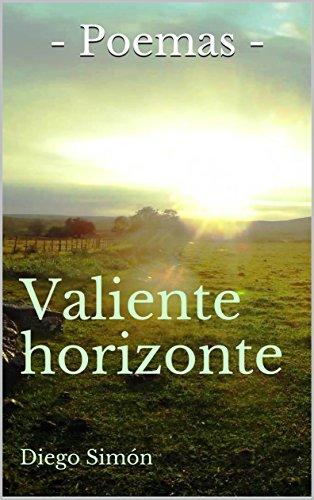 Valiente horizonte (Spanish Edition)