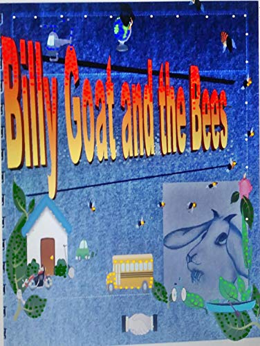 Billy Goat and the Bees (English Edition)