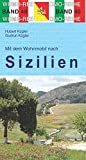 Mit dem Wohnmobil nach Sizilien (Womo-Reihe) - Hubert Kügler