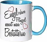 Mister Merchandise Becher Tasse Engel Ohne Flügel Nennt Man Bestatterin Kaffee Kaffeetasse liebevoll Bedruckt Beruf Job Geschenk Weiß-Hellblau