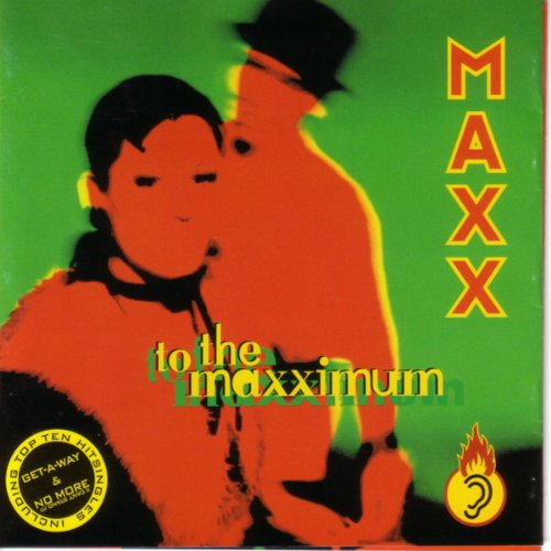 To the Maxximum (The Hits Plus...