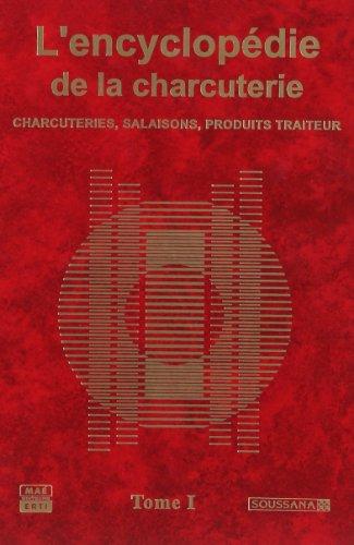 L'encyclopédie de la charcuterie (2 tomes)