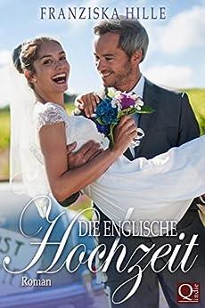 Die Englische Hochzeit (Devon Cream Tea 1)