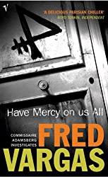 Have Mercy On Us All (Commissaire Adamsberg, Band 3)